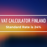VAT Calculator Finland with updated VAT Rates & Exemptions